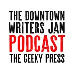 The Downtown Writers Jam Podcast