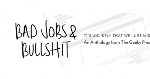 Bad Jobs & Bullshit (Vol. 1)